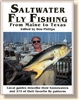 Saltwater Fly Fishing From Maine To Texas   (pb)      Edited by Don Phillips