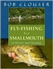 Fly Fishing for Smallmouth       by Clouser & Nichols