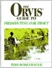 The Orvis Guide to Prospecting for Trout  (pb)    by Tom Rosenbauer