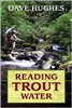 Reading Trout Water  (pb)    by Dave Hughes