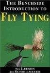 Benchside Introduction to Fly Tying  (spiral)    by Ted Leeson & Jim Schollmeyer