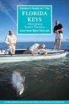 Fly Fisher's Guide to Florida Keys & Everglades (pb)       by Captain Ben Taylor