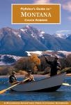 Fly Fisher's Guide to Montana (pb)       by Chuck Robbins