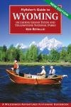Fly Fisher's Guide to Wyoming  (pb)       by Ken Retallic