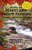 Guide to Maryland Trout Fishing  (pb)         by Charlie Gelso & Larry Coburn