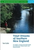 Trout Streams of Southern New England  (pb)       by Tom Fuller
