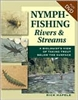 Nymph Fishing Rivers and Streams (pb)    by Rick Hafele