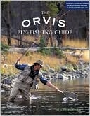 The Orvis Fly Fishing Guide (pb)    by Tom Rosenbauer