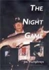 The Night Game  by  Joe Humphreys